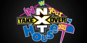 NXT TakeOver In Your House Results 6/13/21